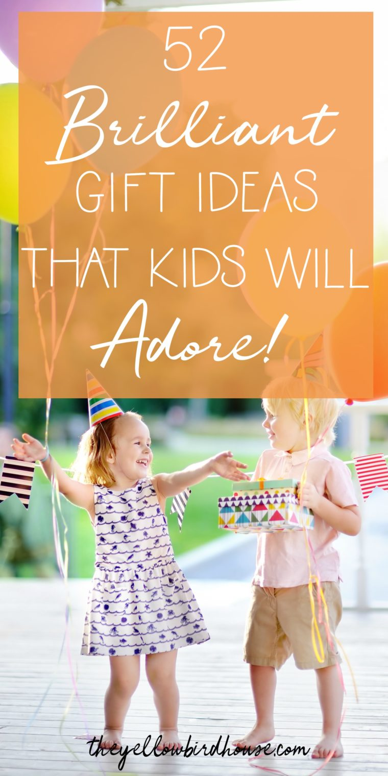 52 Non-toy gift ideas for kids to foster creativity, education and adventure all while making wonderful memories! For their next birthday don't just grab them a toy, plan ahead a little and get them something they'll adore and remember for years to come!