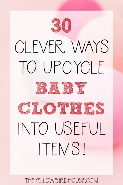 Do you have too many bins of adorable clothes your kiddos have grown out of? Here are 30 ways you can upcycle that clothing into useful items!