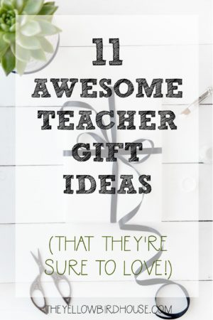 Are you looking for some great teacher gift ideas to show your appreciation? Here are 11 fantastic gifts to keep in mind at Christmas and End-of-Year!