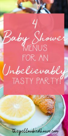 4 different baby shower menus for creating a super tasty party! Baby shower food that will please the guests and keep everyone happy. Part 4 in a series for creating the perfect diy baby shower. Baby shower menu ideas for a diy party.