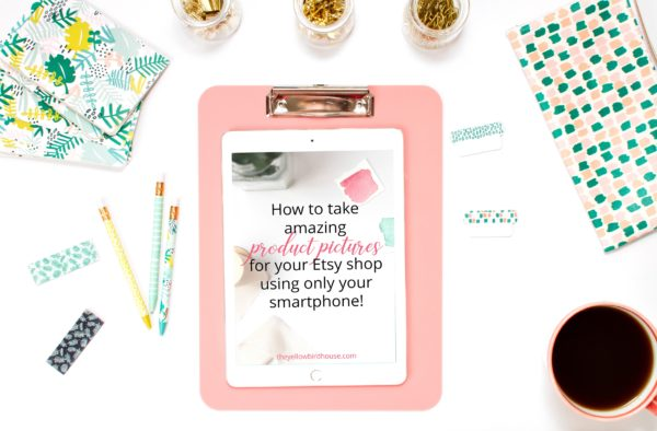 47 Pages of product photography tips for online shop owners. How to take amazing photos with your smartphone. Handmade sellers product photography.