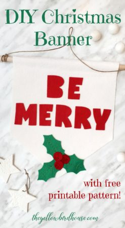Make this simple DIY Christmas banner using the free printable pattern! A quick way to add some diy Christmas decor to your collection.
