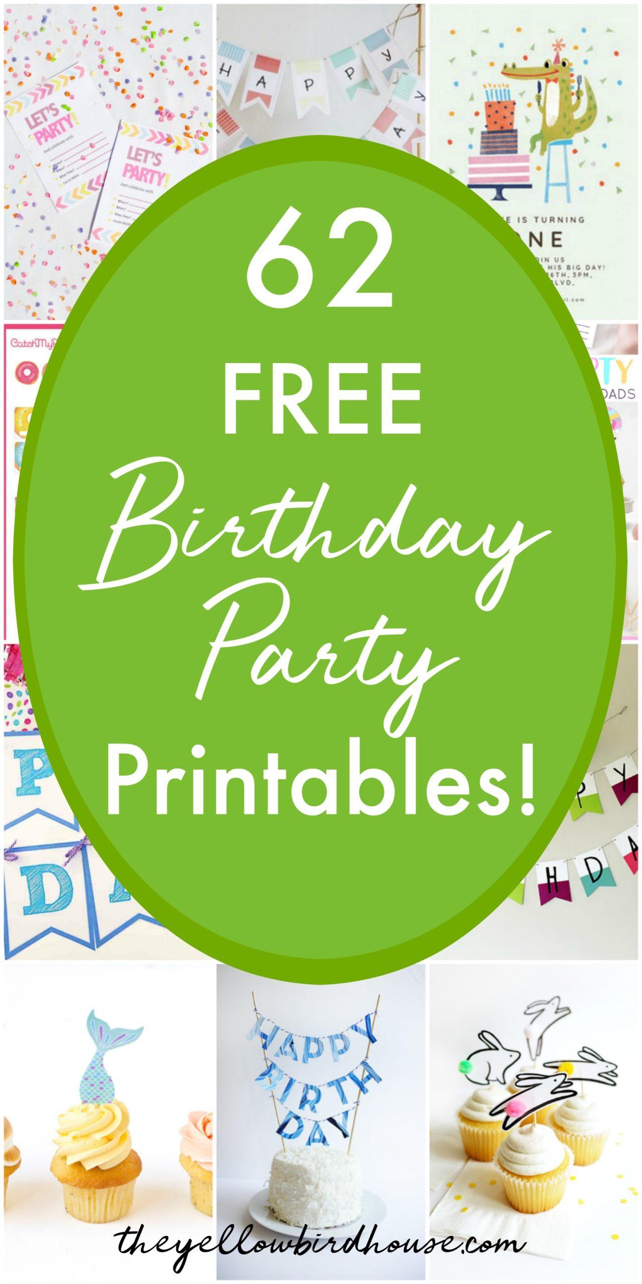62 Free Birthday Party Printables The Yellow Birdhouse