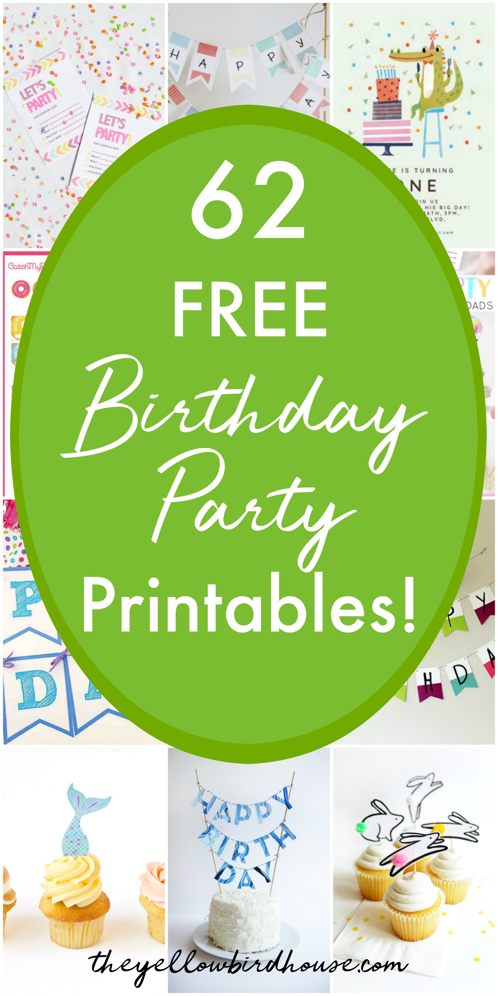 62 Free Birthday Party Printables The Yellow Birdhouse