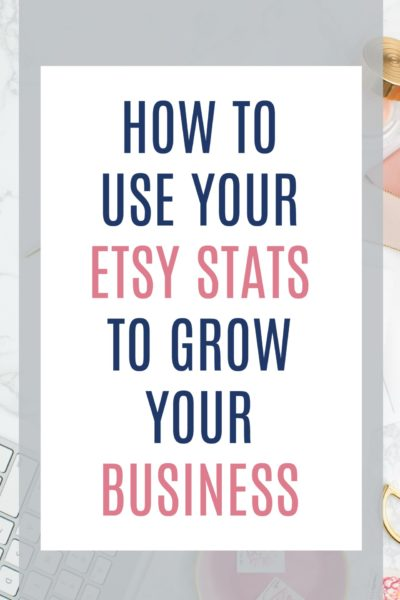 How to use Etsy stats to grow your business and help you create a thriving shop! Learn how to read and interpret all the data Etsy collects in stats in order to make informed decisions about your shop.