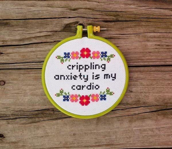 Sassy cross stitch patterns. Crippling anxiety is my cardio