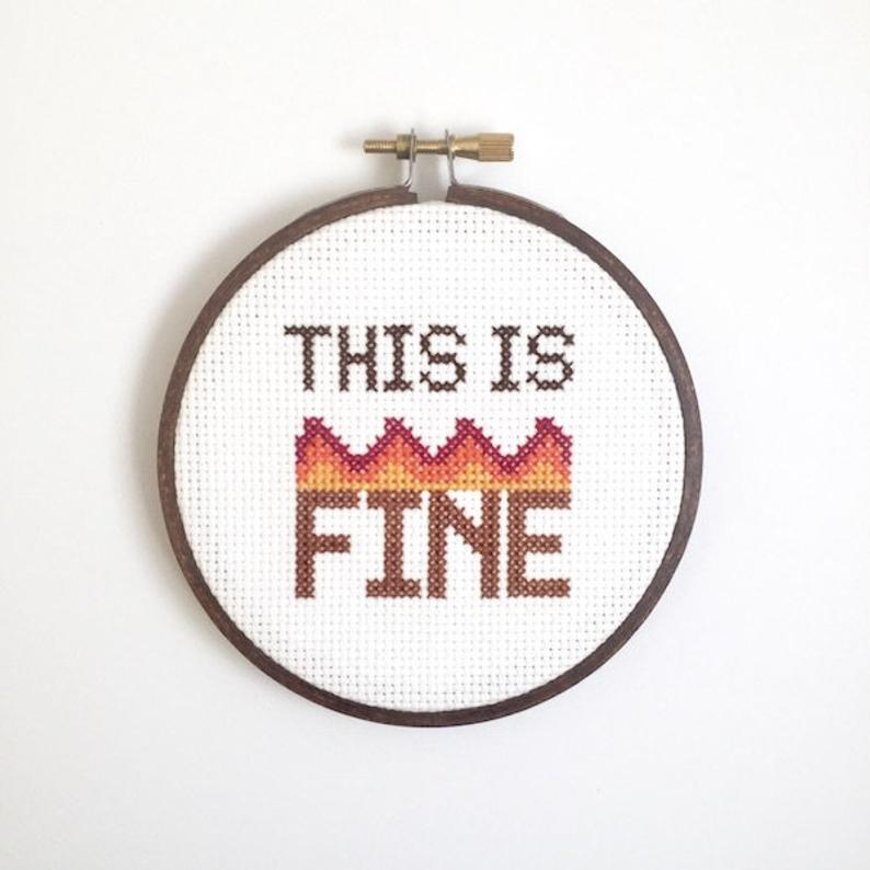 This is fine. Everything's fine. Meme embroidery