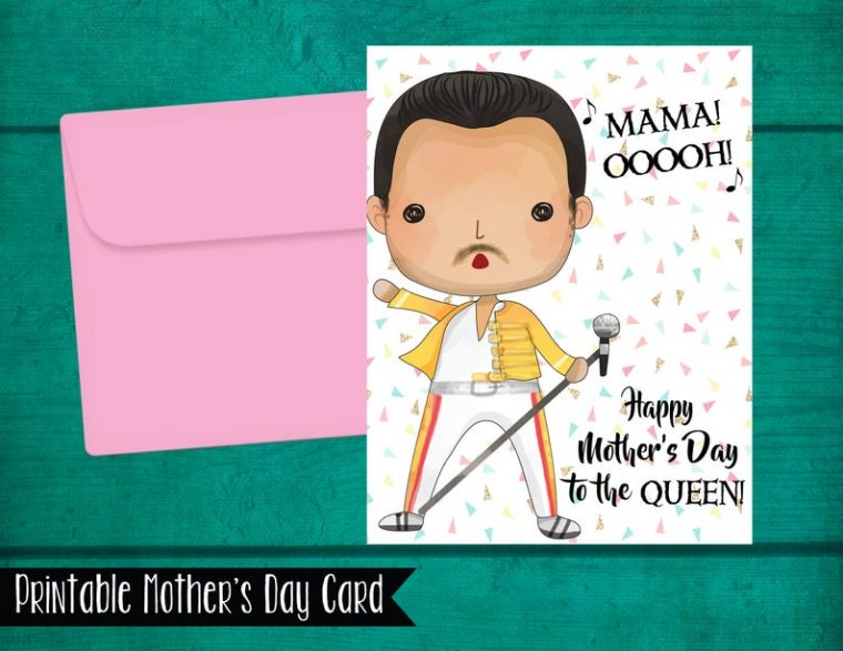 Freddie Mercury Mother's Day Card. Printable funny mother's day card.