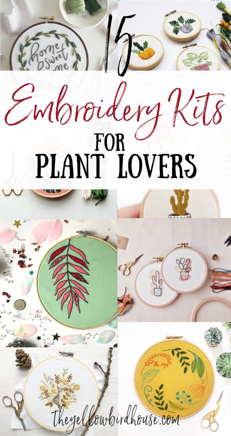 15 Plant embroidery kits suitable for beginners. DIY embroidery kits for plant lovers. Make some DIY home decor with one of these 15 plant-inspired stitching kits. Embroidery for plant lovers.