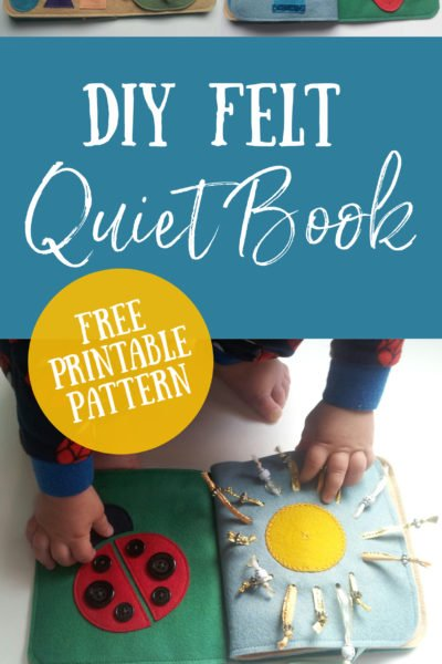 Make this simple DIY felt quiet book with tutorial and free printable pattern. Help your toddlers with fine motor skills, colour recognition and counting with some easy to sew quiet book pages. Beginner friendly quiet book pattern.