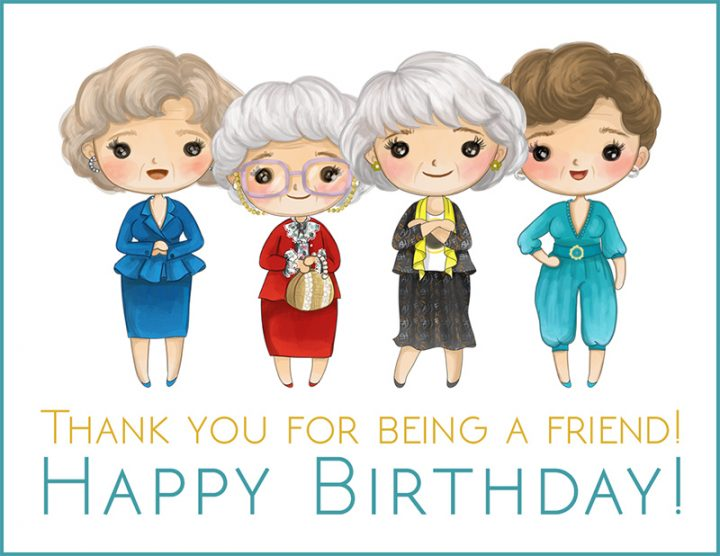Golden Girls birthday card printable. Free birthday cards for her.
