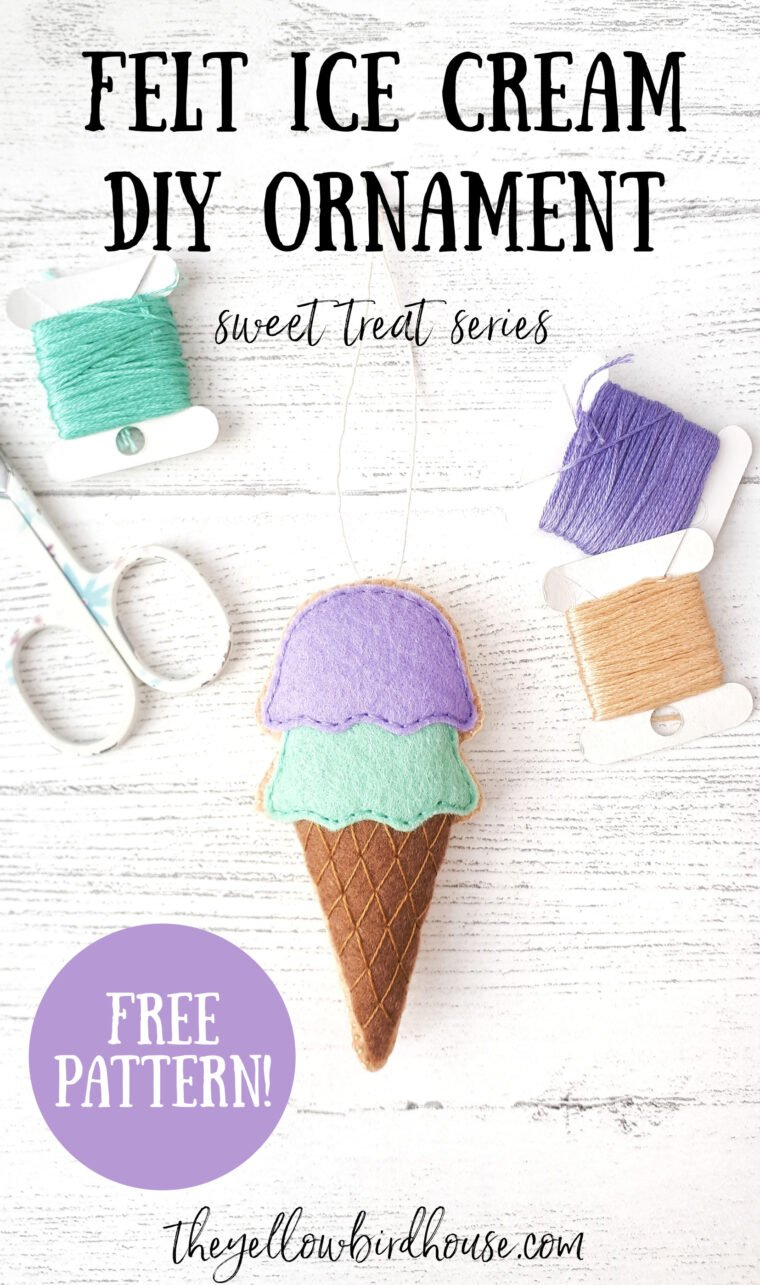 DIY Felt ice cream cone with free printable pattern. How to make an easy ice cream cone ornament out of felt. Free pattern for a cute embroidered felt ice cream. Sweet treat series. How to make felt play food.