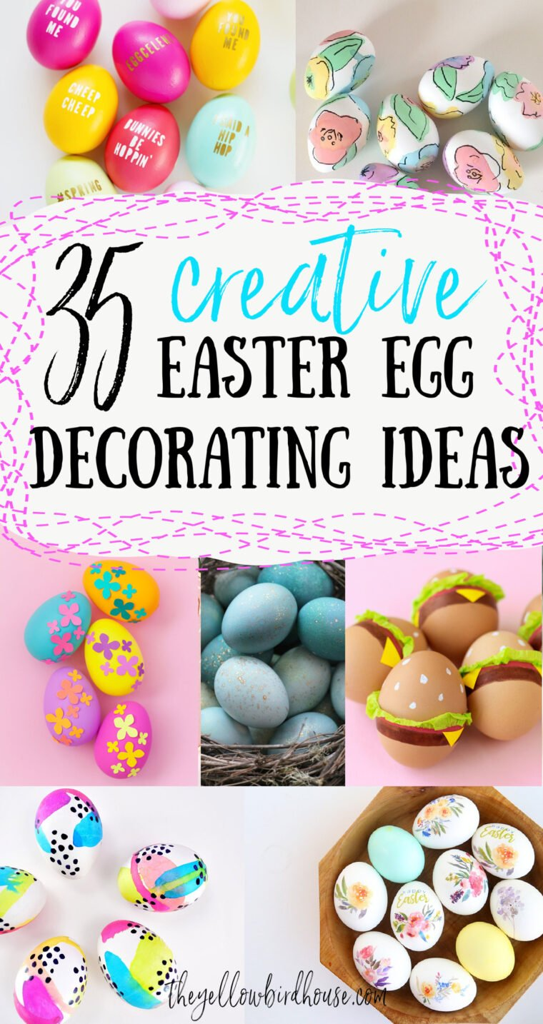 35 Creative Easter egg decorating ideas. Fun and unique ways to decorate eggs for Easter. Egg decorating ideas for kids. Beautiful egg ideas to decorate your home for Easter. Family friendly egg decorating. DIY Easter egg tutorials.