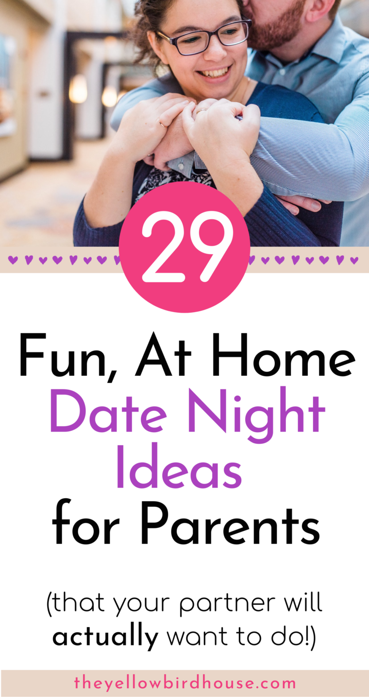 29 Fun at home date night ideas for parents, that your partner will actually want to do! Creative ways to spend time together after the kids have gone to bed. No babysitter? No problem! These stay at home date ideas will help build connection and affection between you without having to stress about how the kids are doing. Romantic DIY dates for married couples.